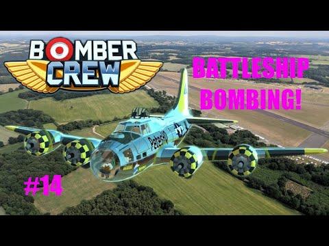 B-17 Flying Fortress - Bombing Battleships! - USAAF Bomber Crew Playthrough Episode 14  