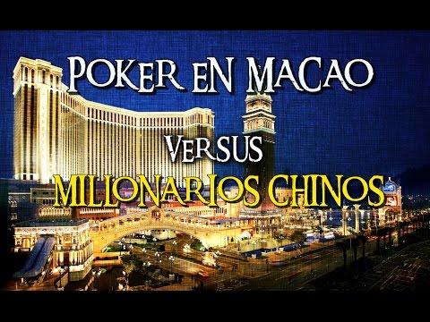 Poker en Macao vs millonarios chinos