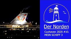 Cuxhaven 2020 #10 Mein Schiff 3