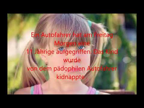 Kind wird kidnappte und vergewaltigt, unfassbare Wahrheit!