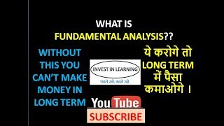 WHAT IS FUNDAMENTAL ANALYSIS?????