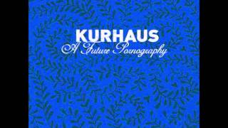 Watch Kurhaus On My Last Night In Europe video