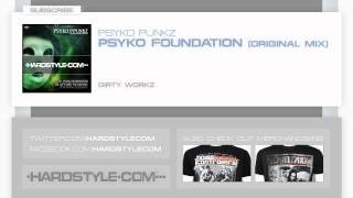 New Release | Psyko Punkz - Psyko Foundation (Original Mix)