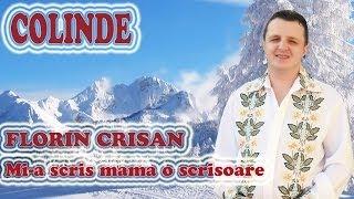 COLINDE - Florin Crisan - Mi-a scris mama o scrisoare