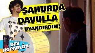 AİLEMİ SAHURDA DAVULLA UYANDIRDIM!