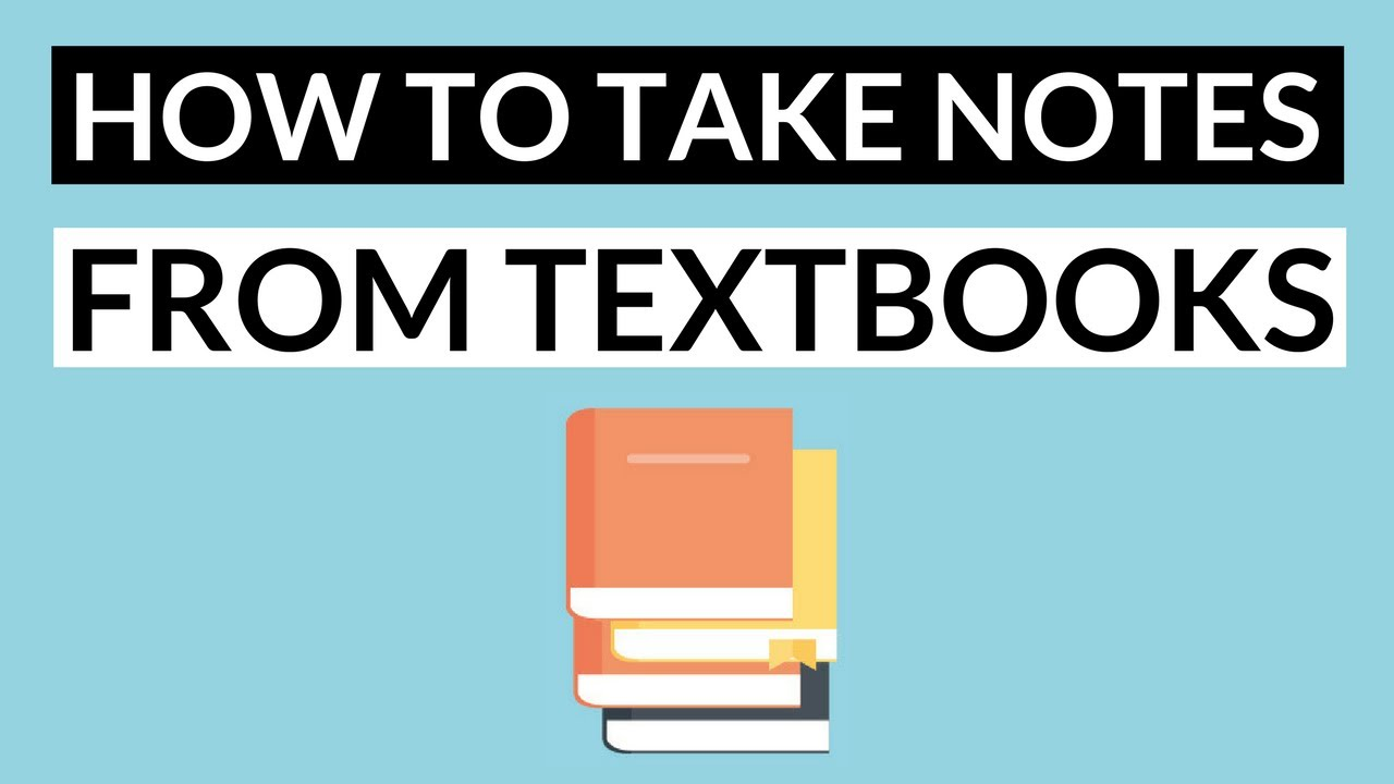 how to take notes from a textbook effectively 5 steps note taking