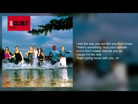 S Club 7: 05. Everybody Wants Ya (Lyrics)