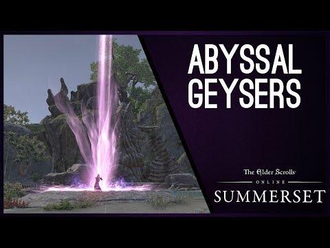 Abyssal Geysers - Summerset Chapter Elder Scrolls Online ESO