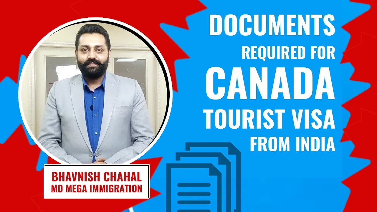Documents Required for Canada Tourist Visa from India | Canada Tourist Visa  Requirements