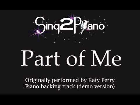 Part of Me - Katy Perry (Piano backing) karaoke cover