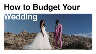 How to Budget Your Wedding | Wedding Budget