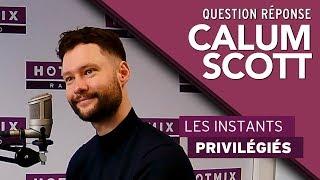 Le Question Réponse avec Calum Scott