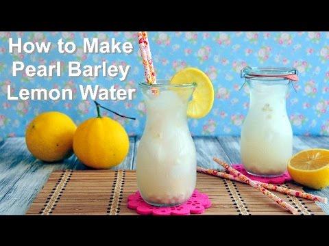 How to Make Pearl Barley Lemon Water 檸檬薏米水
