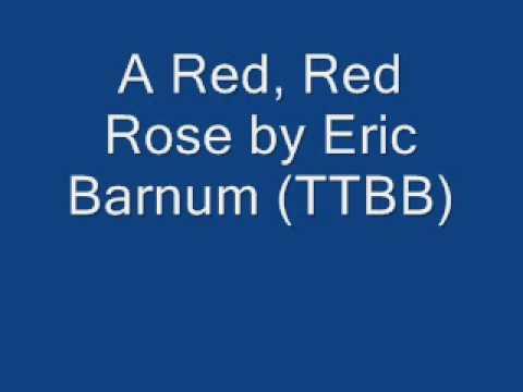 A Red, Red Rose by Eric Barnum (TTBB)
