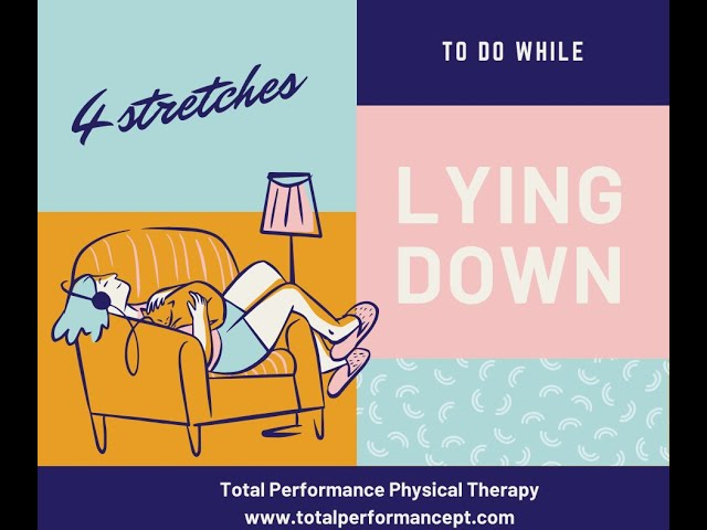 4 stretches to do lying down