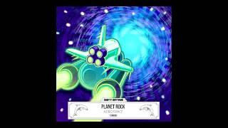 Planet Rock - Aerospace Pt. II