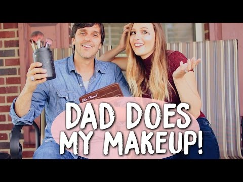 Dad Does My Makeup!