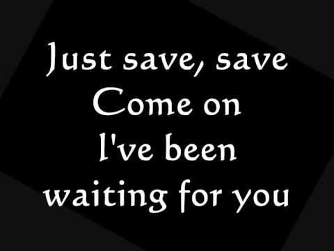 Remy Zero - Save Me (Lyrics on Screen)