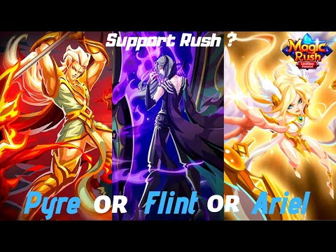 Magic Rush : PYRE - FLINT - ARIEL, Which one suits your team ?