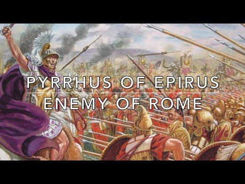 Pyrrhus of Epirus: Enemy of Rome