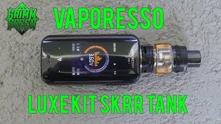 Vaporesso LUXE kit : Let's Cąll Kent too