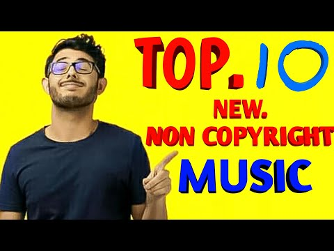 2019 Top 10 Non Copyright Background Music/Best Free Background Music For Youtube video