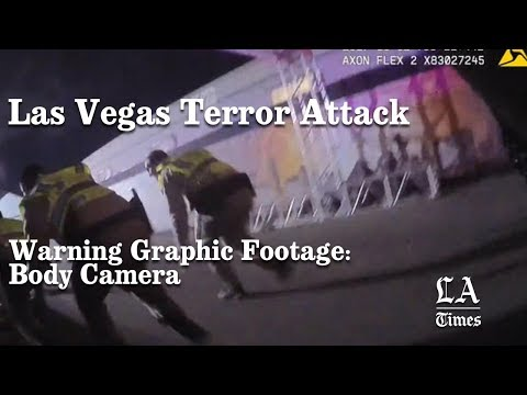 Warning Graphic: Las Vegas Shooting Body Camera Footage | Los Angeles Times