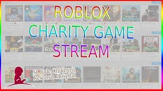 🎮 ROBLOX St. Jude Family Research Hospital CHARITY STREAM 🎮