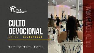 IPTambaú | Culto Devocional Ao Vivo | 17/10/2021