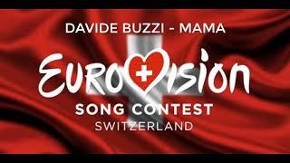 Davide Buzzi - Mama (Switzerland Eurovision 2019)