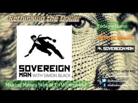 "RTD Ep:57 (Pt.2) ""Cash Is Going Away"" - Simon Black (SovereignMan)"