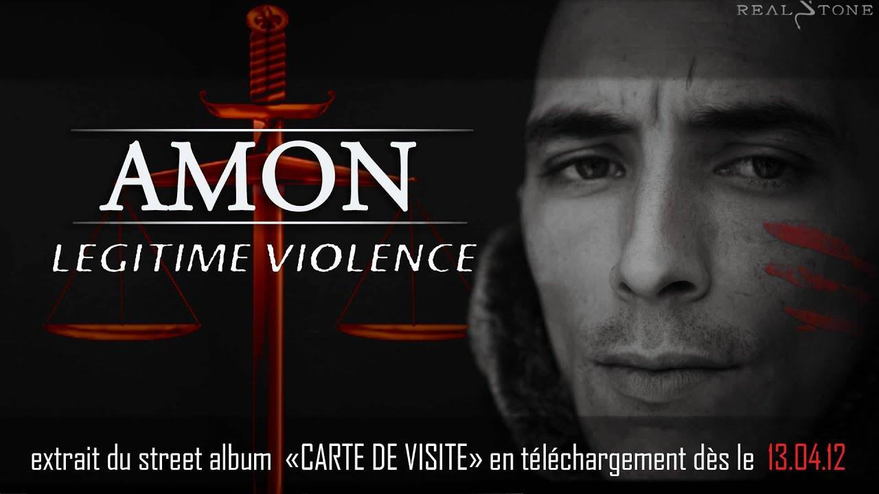 LEGITIME VIOLENCE AMON Extrait Du Street Album CARTE DE VISITE NOUVEAUTE RAP FRANCAIS 2012