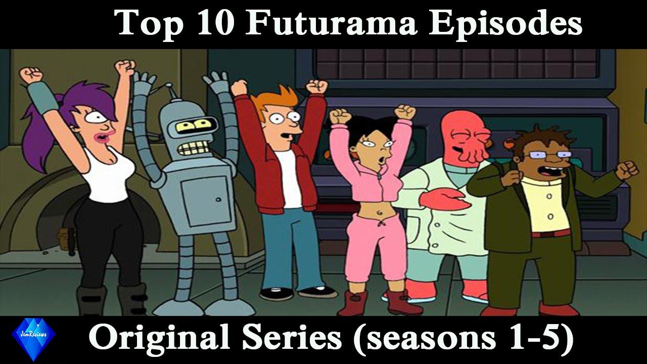 top 10 futurama episodes original series youtube
