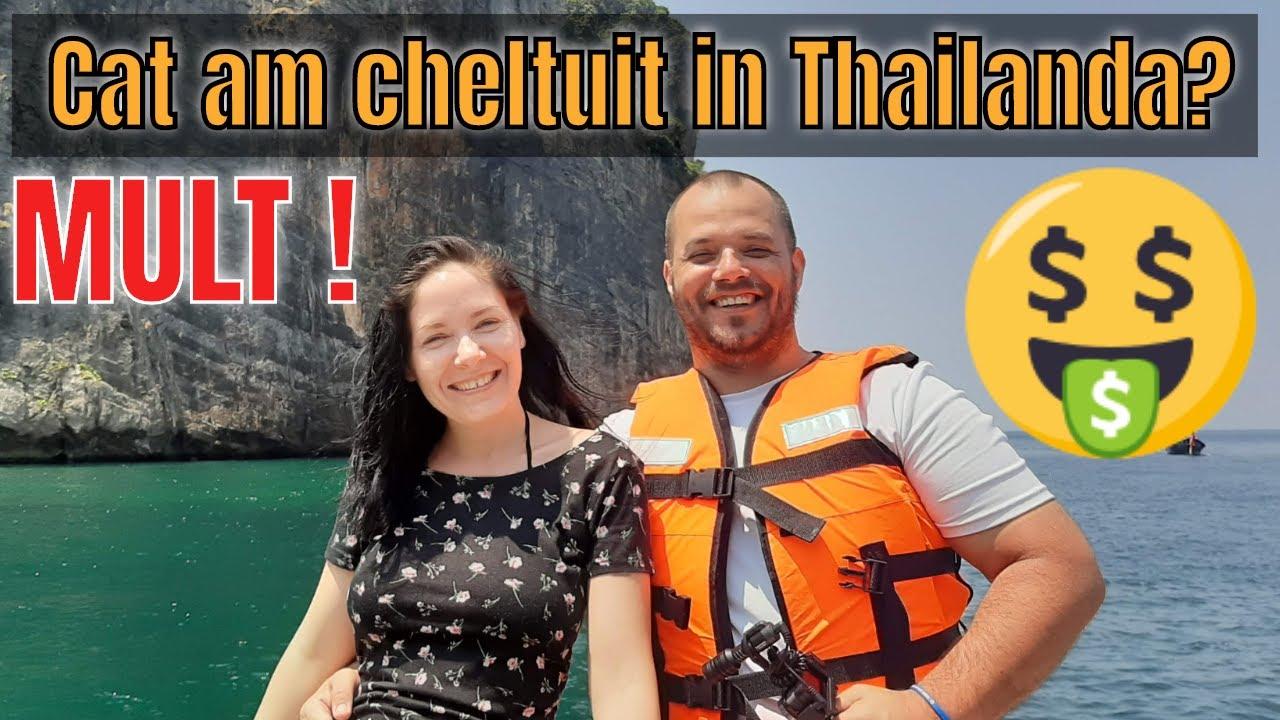 Cati bani am cheltuit in 2 saptamani de calatorit in Thailanda ?