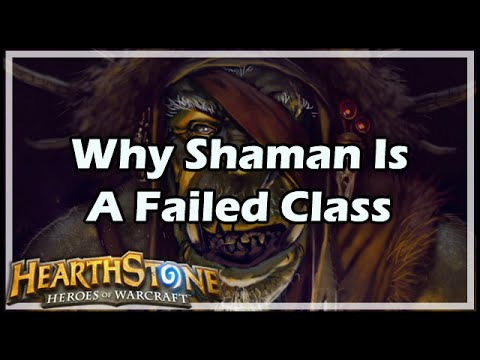 [Hearthstone] Why Shaman Is A Failed Class