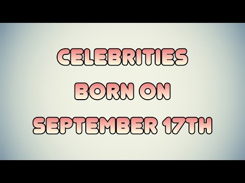 Celebrities born on September 17th