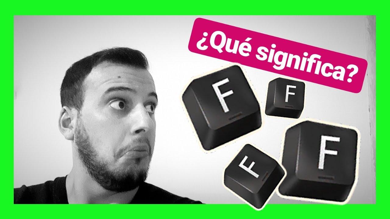 Qué Significa F Qué Es F En Los Videojuegos Diccionario Gamer Sr Macguffin