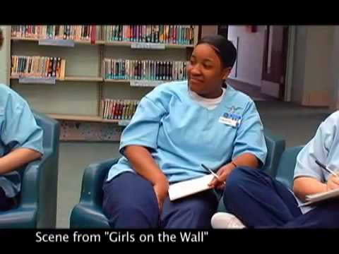 Girls on the Wall: Behind The Scenes at a Girls' Lockup