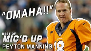 """Omaha!!"" Best of Peyton Manning Mic'd Up"