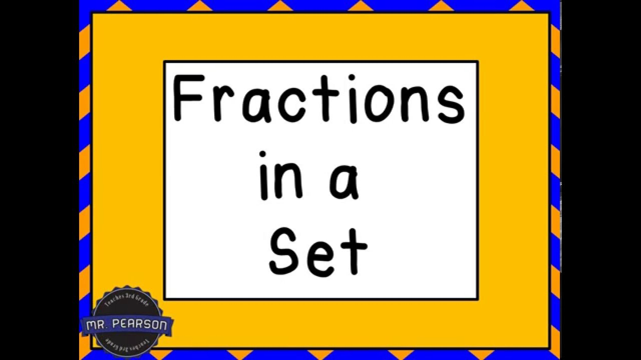medium resolution of Fractions in a Set - YouTube