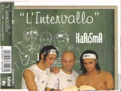 Karisma - L'Intervallo (Original Mix)