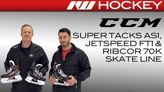 CCM Super Tacks AS1, JetSpeed FT1 & RibCor 70K Skate Line Insight // On-Ice