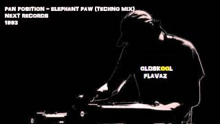 Pan Position - Elephant Paw (Techno Remix)