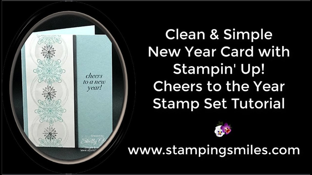 clean and simple new year card with stampin up cheers to the year stamp set