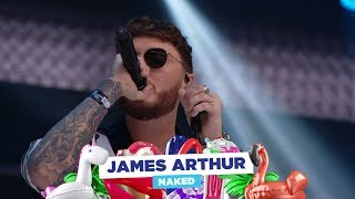 Baixar James Arthur - 'Naked' (Live at Capital's Summertime Ball 2018)