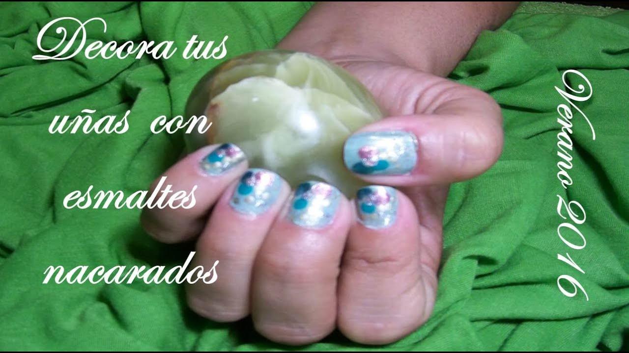 Decoración uñas esmaltes nacarados verano 2016 by SalazaresMakeup ...