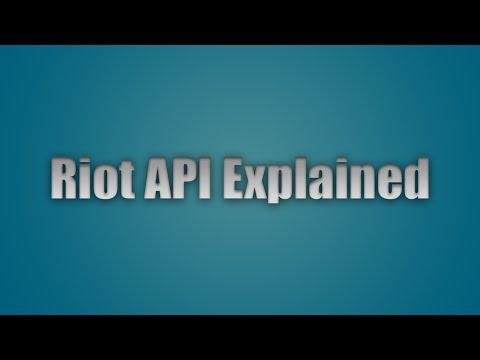 Riot API - Explained! [How To Use Riot API]
