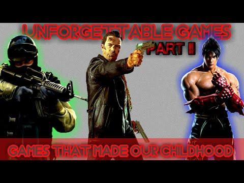 Top  Unforgettable Games Part 2