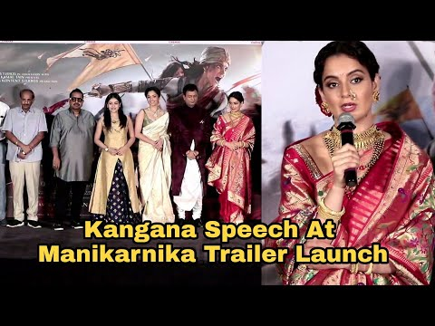 kangana Ranaut Powerfull Speech At Manikarnika Trailer Launch