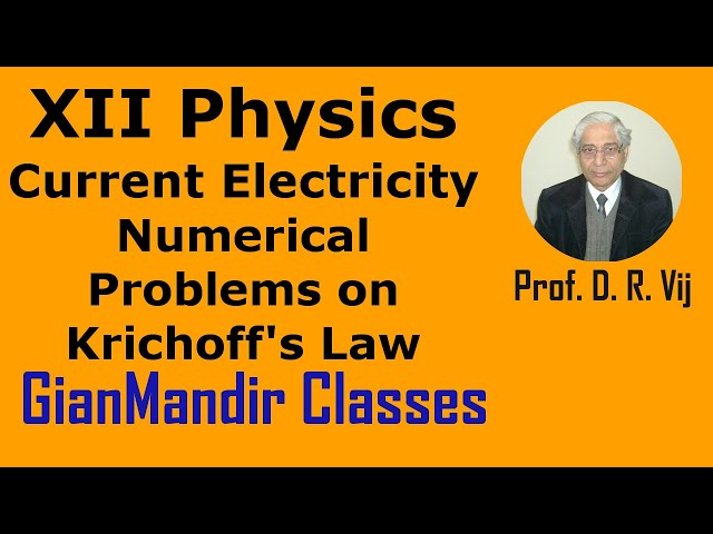 XII Physics | Current Electricity | Numerical Problems on Krichoff's Law by Himanshu Sir
